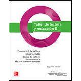 TALLER DE LECTURA Y REDACCION II BACH. 2ED. (COMPETENCIAS/MCC)
