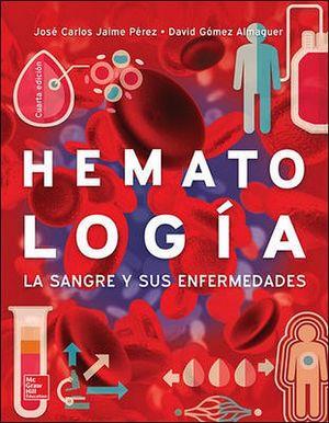 HEMATOLOGIA -LA SANGRE Y SUS ENFERMEDADES- 4ED.