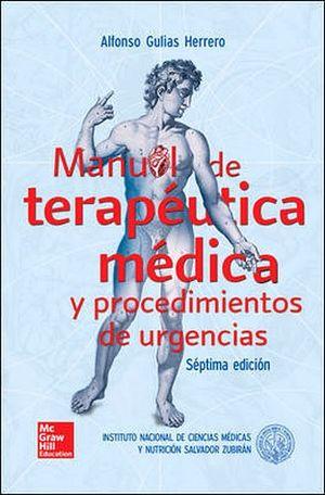 MANUAL DE TERAPEUTICA MEDICA Y PROCEDIMIENTOS DE URGENCIAS 7ED.