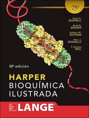 HARPER BIOQUIMICA ILUSTRADA 30ED. (LANGE)