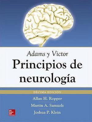 ADAMS Y VICTOR PRINCIPIOS DE NEUROLOGIA 10ED.