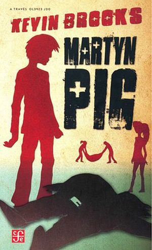 MARTYN PIG  -A TRAVES DE ESPEJO-