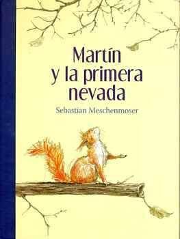 MARTIN Y LA PRIMERA NEVADA          (EMPASTADO)