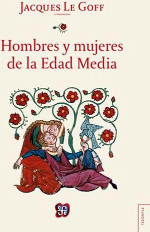 HOMBRES Y MUJERES DE LA EDAD MEDIA (EMPASTADO)