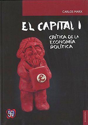 CAPITAL 1 -CRITICA DE LA ECONOMIA POLITICA-