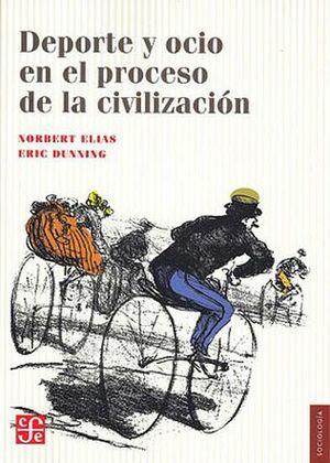 DEPORTE Y OCIO EN EL PROCESO DE LA CIVILIZACION