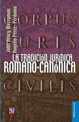 TRADICION JURIDICA ROMANO-CANONICA 3ED. (RUS/BREVIARIOS)