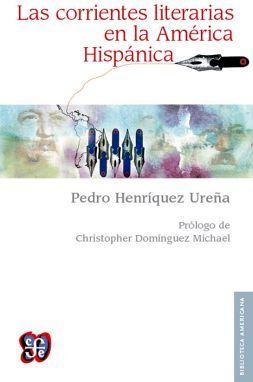 CORRIENTES LITERARIAS EN LA AMERICA HISPANICA, LAS (EMP.)