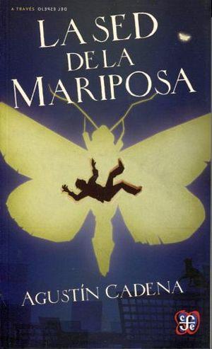 SED DE LA MARIPOSA, LA