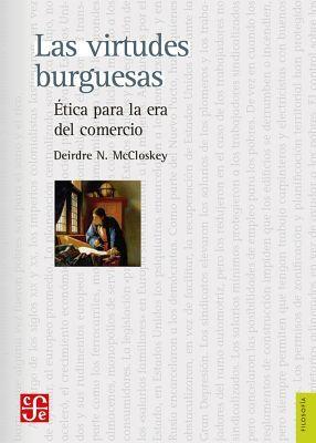 VIRTUDES BURGUESAS, LAS                   (FILOSOFIA)