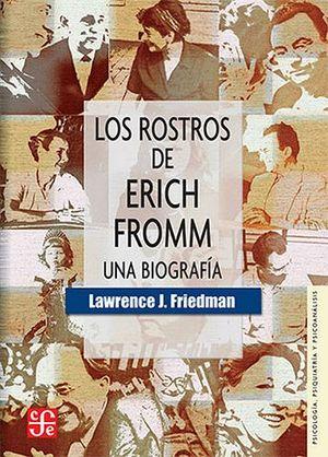 ROSTROS DE ERICH FROMM -UNA BIOGRAFIA-