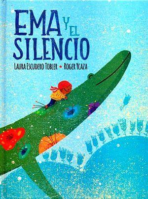 EMA Y EL SILENCIO (EMPASTADO)