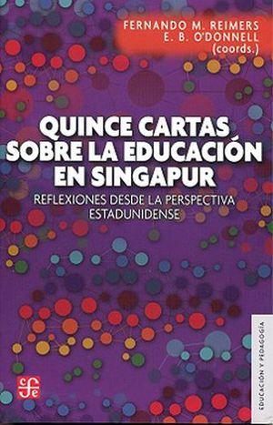 QUINCE CARTAS, SOBRE LA EDUCACION EN SINGAPUR