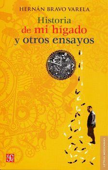 HISTORIA DE MI HIGADO Y OTROS ENSAYOS