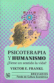 PSICOTERAPIA Y HUMANISMO 3ED.             (RUSTICO/BREVIARIOS)