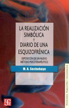 REALIZACION SIMBOLICA Y DIARIO DE UNA EZQUIZOFRENICA, LA