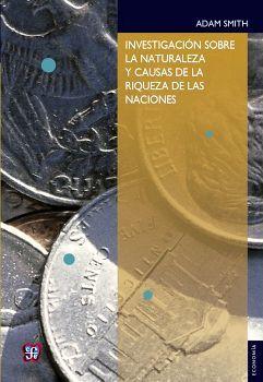 INVESTIGACION SOBRE LA NATURALEZA Y CAUSAS DE LA RIQ.DE LAS NACIO