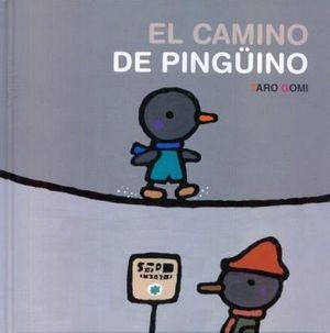 CAMINO DEL PINGUINO, EL                   (EMPASTADO)