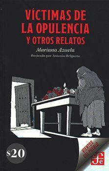 VICTIMAS DE LA OPULENCIA Y OTROS RELATOS  (VIENTOS DEL PUEBLO)