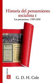 HISTORIA DEL PENSAMIENTO SOCIALISTA (I) -LOS PRECURSORES-