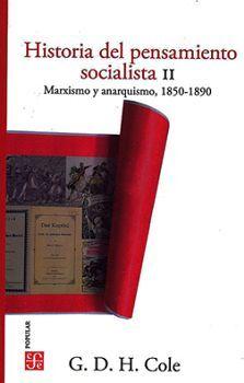 HISTORIA DEL PENSAMIENTO SOCIALISTA (II) 2ED. -MARXISMO-