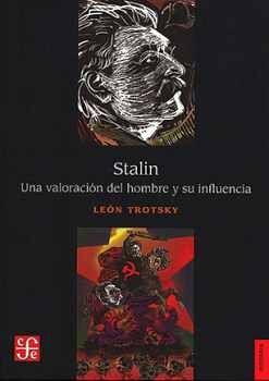STALIN -UNA VALORACIÓN DEL HOMBRE Y SU INFLUENCIA-