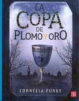 COPA DE PLOMO Y ORO, LA                   (COL. A LA ORILLA)