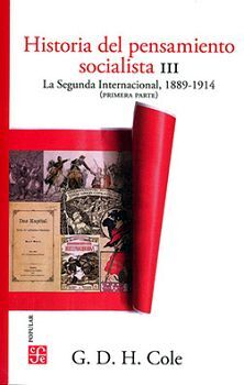 HISTORIA DEL PENSAMIENTO SOCIALISTA (III) 2ED -LA SEGUNDA-