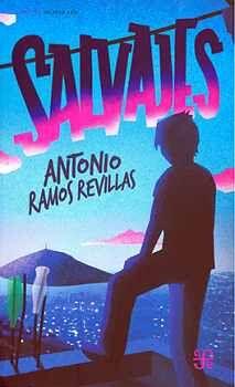 SALVAJES                                  (A TRAVÉS DEL ESPEJO)
