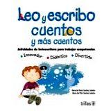 LEO Y ESCRIBO -CUENTOS Y MAS CUENTOS- (NVA. ED.) (PREPRIM.)