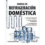 MANUAL DE REFRIGERACION DOMESTICA 3ED.