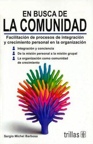 EN BUSCA DE LA COMUNIDAD