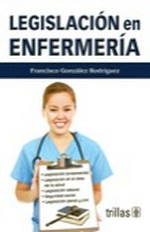 LEGISLACION EN ENFERMERIA 4ED.