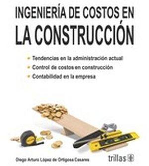 INGENIERIA DE COSTOS EN LA CONSTRUCCION