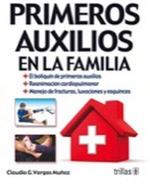 PRIMEROS AUXILIOS EN LA FAMILIA