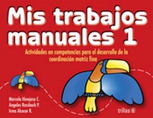 MIS TRABAJOS MANUALES 1 PREESC. 8ED. ACTIVIDADES EN COMPETENCIAS