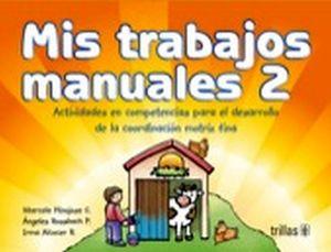 MIS TRABAJOS MANUALES 2 PREESC. 8ED.