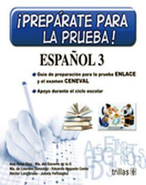 PREPARATE PARA LA PRUEBA ESPAÑOL 3 SEC. -PRUEBA ENLACE/CENEVAL-
