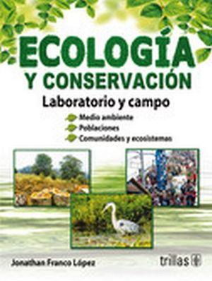 ECOLOGIA Y CONSERVACION (LABORATORIO Y CAMPO)