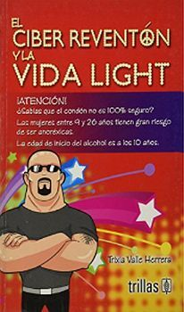 CIBER REVENTON Y LA VIDA LIGHT