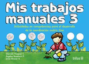 MIS TRABAJOS MANUALES 3 PREESC. 7ED.