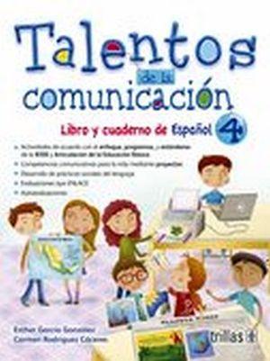 TALENTOS DE LA COMUNICACION 4      -LIBRO Y CUADERNO DE ESPAÑOL-
