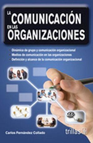 COMUNICACION EN LAS ORGANIZACIONES, LA 3ED.