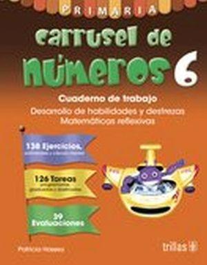 CARRUSEL DE NUMEROS 6 PRIM. -CUADERNO DE TRABAJO-