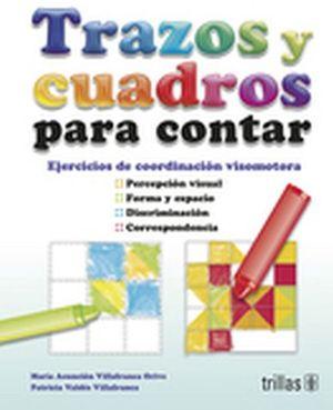 TRAZOS Y CUADROS PARA CONTAR -EJERCICIOS DE COORD. VISOMOTORA-