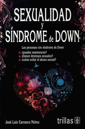 SEXUALIDAD Y SINDROME DE DOWN