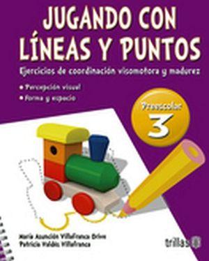 JUGANDO CON LINEAS Y PUNTOS 3RO. PREESC.