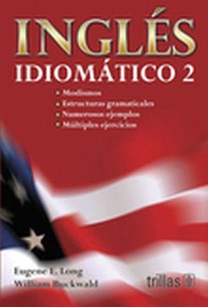INGLES IDIOMATICO 2 11ED.