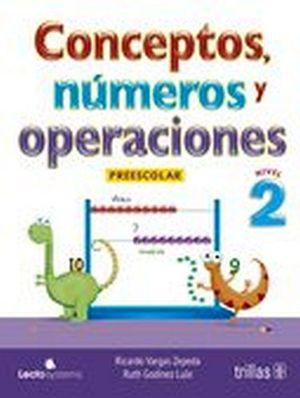 CONCEPTOS, NUMEROS Y OPERACIONES 2DO. PRESC.