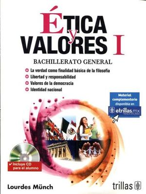 ETICA Y VALORES I 3ED. C/CD -BACHILLERATO GENERAL-
